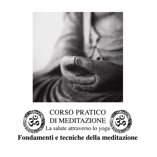 fondamenti e tecniche di meditazione